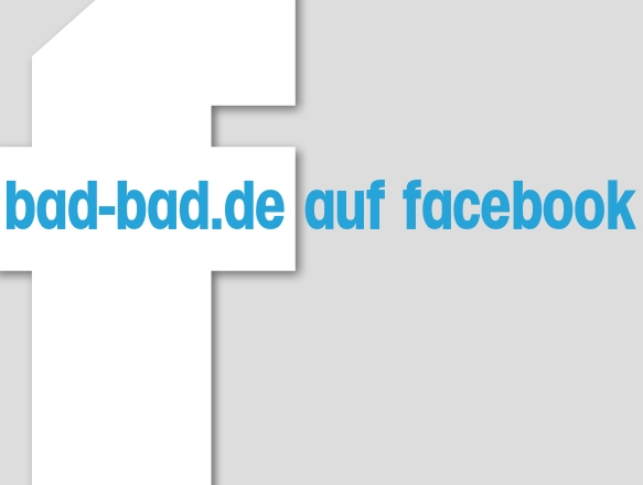 www.bad-bad.de auf Facebook